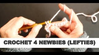 How 2 Crochet Chain and Single Crochet Stitches For Newbies (4 Left-handed)