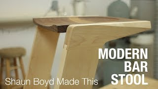 Building A Modern Bar Stool - Shaun Boyd Made This