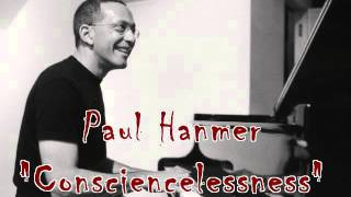 Consciencelessness - Paul Hanmer