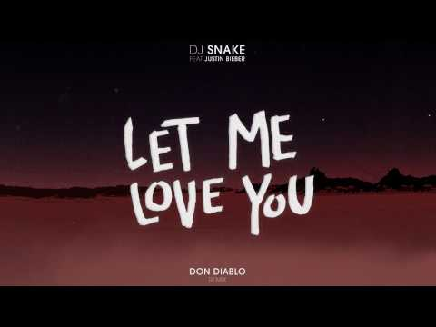 DJ Snake ft. Justin Bieber - Let Me Love You (Don...
