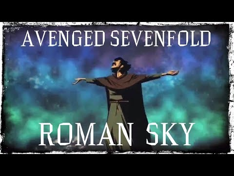 Avenged Sevenfold - Roman Sky  Un