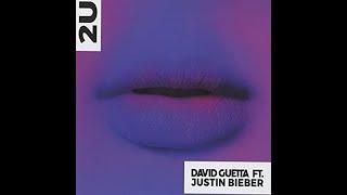 David Guetta ft Justin Bieber - 2U (Lyrics)