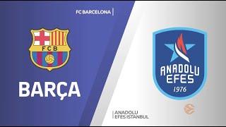 EuroLeague 24. Hafta: Barcelona - Anadolu Efes