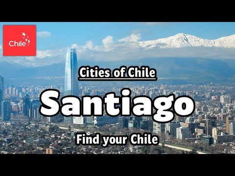 Find your Chile - Santiago is waiting for you