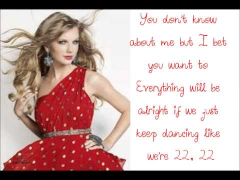 Taylor Swift - 22 - Lyrics