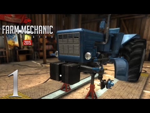 Farm Mechanic Simulator 2015  Episode 1  Welcome to the Shop
