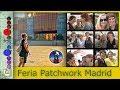 Feria de Patchwork de Madrid 2018 [Especial]