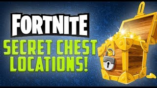 "*NEW* 10 SECRET CHEST SPAWNS YOU DIDN""T KNOW EXISTED - Fortnite: Battle Royale"