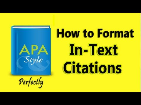 APA Format: In-Text Citations, Quotations, Paraphrases to Avoid Plagiarism