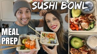 SUSHI BOWL MEAL PREP   Diego and Hollie Ortiz