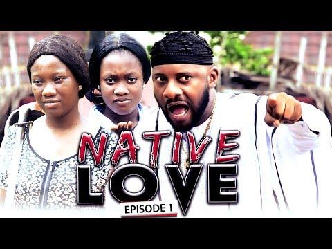Native Love Season 1 - New Movie Latest Nigerian Nollywood Movie