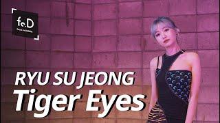 [4K] 류수정(RYU SU JEONG) - Tiger Eyes | Fo.D | Focus on Dance …