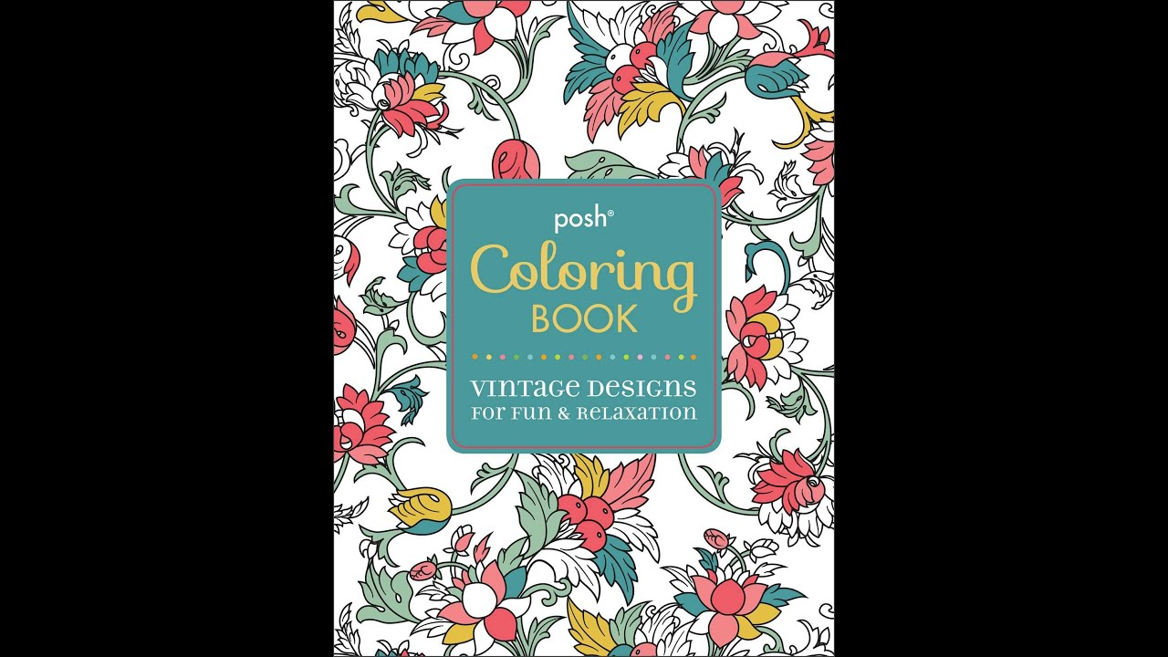 Art therapy coloring book michael omara - Flip Through Posh Vintage Designs Coloring Book By Michael O Mara Books Youtube