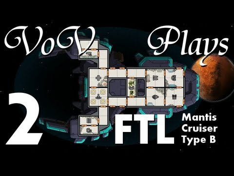 VoV Plays FTL: Mantis Cruiser Type B! - Part 2: Board Games