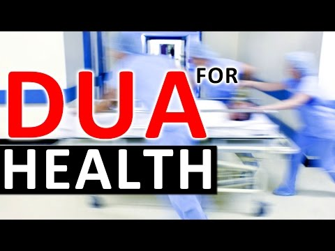 DUA FOR HEALTH & ILLNESS ᴴᴰ - Must Listen Daily To Protect Your Health ᴴᴰ
