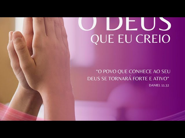 Culto manhã 01/08 - 9h - Série: O Deus que eu creio
