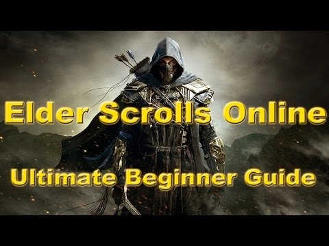 The Elder Scrolls Online   Ultimate Beginner Guide   One Tamriel Edition