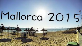 Mallorca 2015 - Aftermovie