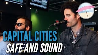 Capital Cities - Safe and Sound (Live at the Edge)