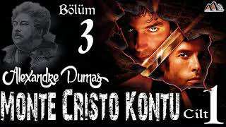 Alexandre Dumas - Monte Cristo Kontu Cilt 1 / Bölüm 3 (Sesli Kitap)