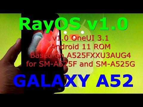 RayOS v1.0 for Samsung Galaxy A52 SM-A525G/F