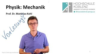 Vorlesung Physik Mechanik