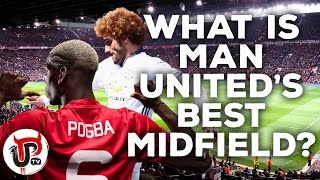 POGBA AND FELLAINI? WHO SHOULD PLAY IN MIDFIELD?   MAN UNITED FANS' VIEW