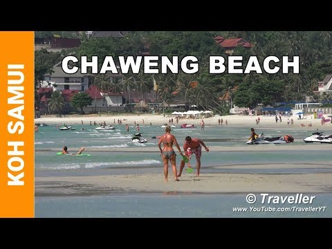 Chaweng Beach, Koh Samui – One of, if not the top beach, on this holiday island
