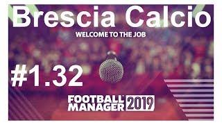 🔴Football manager 2019_ Brescia Calcio.Гроза авторитетов в Seria A?⚽ Версия #1.32
