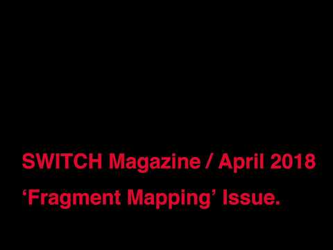 The NAVY Magazine Book Club N° 01 — SWITCH Magazine / April 2018 'Fragment Mapping' Issue.