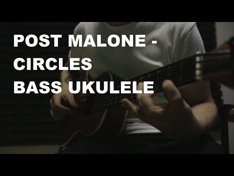 Post Malone - Circles BASS UKULELE (Cover By Maxim Tuchkov)
