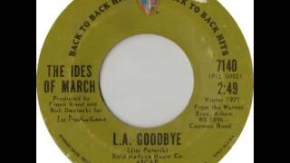 Ides of March - L.A. Goodbye (audio only)