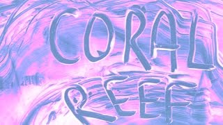 Coral Reef: A Subcity Radio Documentary