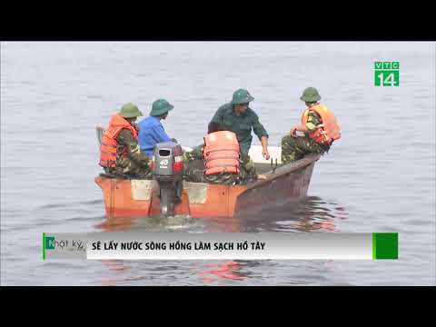 Sẽ lấy nước sông Hồng làm sạch hồ Tây   VTC14