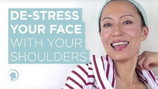 De-Stress Your Face With Your Shoulders? Thumbnail