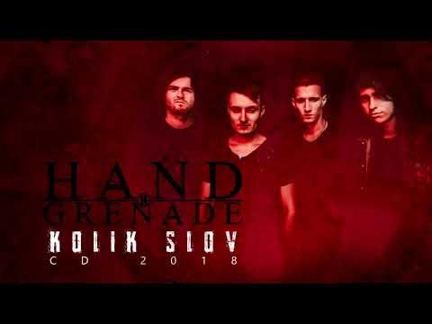 Hand Grenade - Kolik slov feat. Lukáš Písařík (2018)