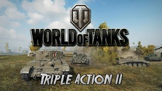 World of Tanks - Triple Action II