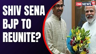 Maharashtra Political Crisis | Shiv Sena & BJP Set To Re-Unite? | Latest News Updates | CNN News18