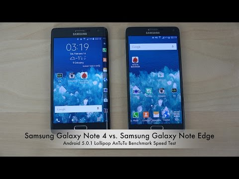Official Android 5.0 Lollipop: Samsung Galaxy Note 4 vs. Samsung Galaxy Note Edge AnTuTu Speed Test