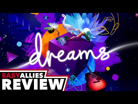 Dreams - Easy Allies Review