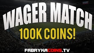 FIFA 14 WAGER MATCH #4 100K [PC]