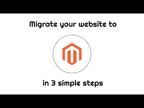 Migrate your online store to Magento in 3 simple steps - Magento Migration Tool