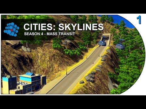 Cities: Skylines - Mass Transit - S04E01 - Cable Cars