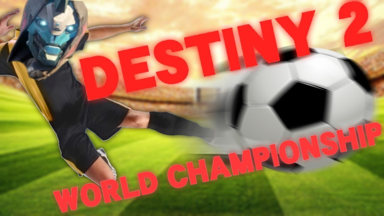 Destiny 2: Football World Championship