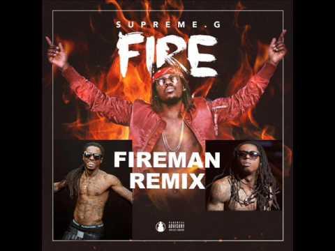 SupremeG  Fireman Remix Lil Wayne  Fireman