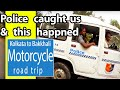 Why did police stopped us? | Motorcycle road trip to the sea beach