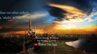 Nurul Huda - Wafiq Azizah + Lirik | Sholawat dan Ngaji Mp3
