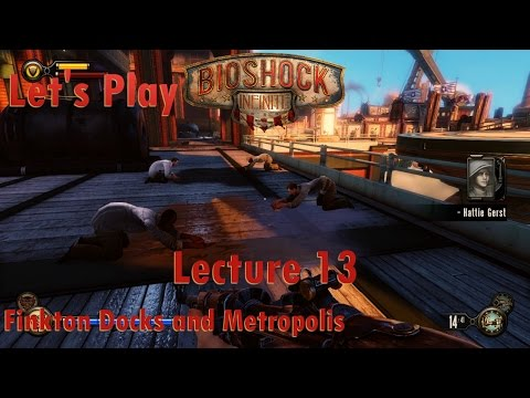 Let's Play BioShock Infinite: Lecture 13