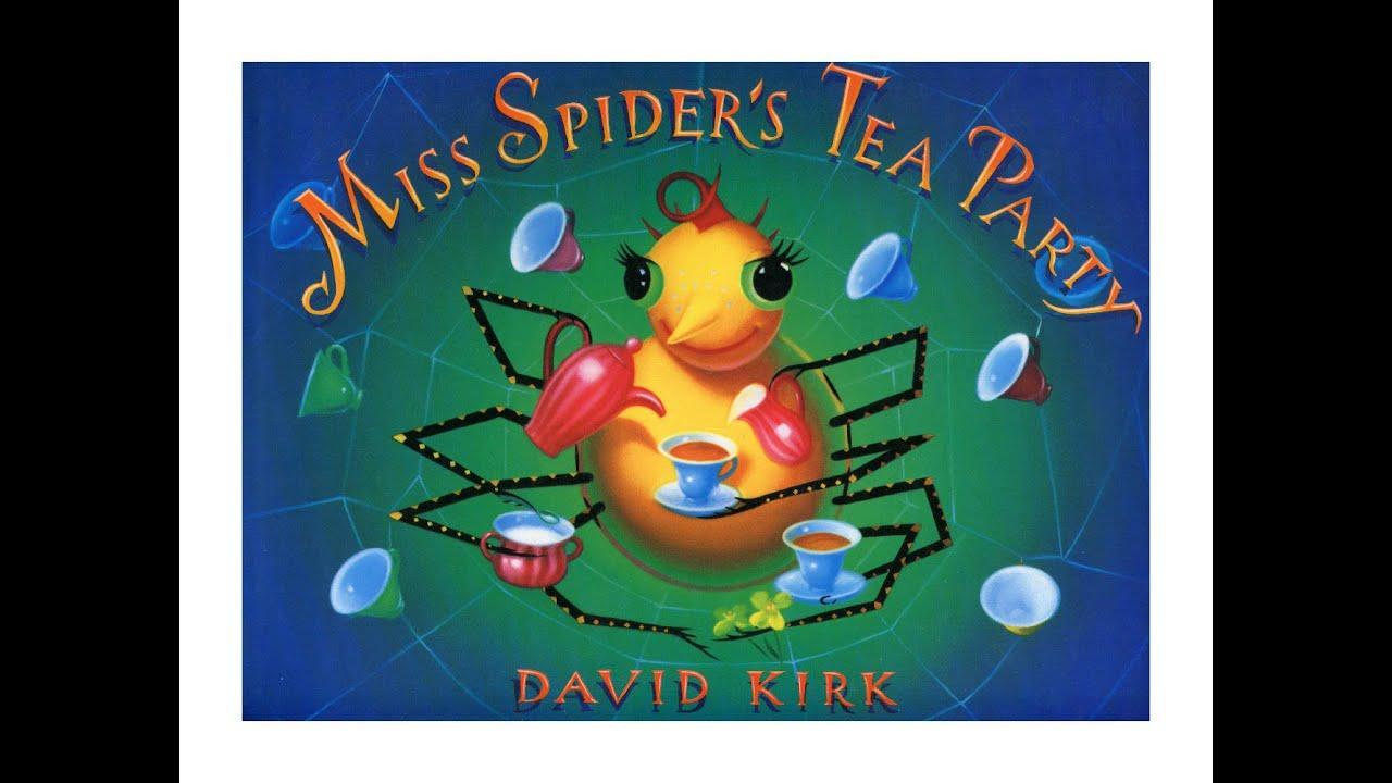 miss spider u0027s tea party by david kirk grandma annii u0027s storytime