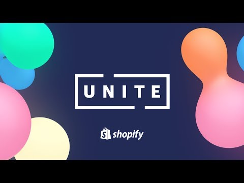 Growing your Customer Base (Shopify Unite Track 2018)